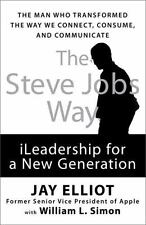 The Steve Jobs Way iLeadership for a New Generation Man Transformed Way Connect