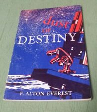 DUST OR DESTINY BY F. ALTON EVEREST 1949 PAPERBCK BACK TO TH BIBLE SERIES