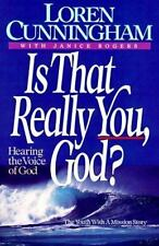 Is That Really You God Hearing the Voice of God by Loren Cunningham paperback