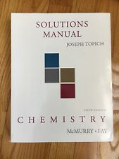 Chemistry Solutions Manual 5th Edition for McMurry-Fay by Topich
