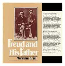 Freud and His Father / Marianne Krull; Translated by Arnold J. Pomerans;...