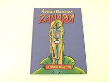ZANARDI LA PRIMA DELLE TRE - ANDREA PAZIENZA - LIBRO FUMETTO 2004 - OTTIMO - L1