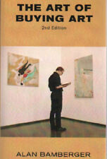 The Art of Buying Art - 2nd Edition by Alan Bamberger (2007, Paperback)
