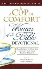 Cup of Comfort: A Cup of Comfort Women of the Bible Devotional : Daily Reflectio