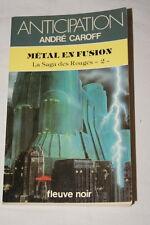 ANTICIPATION METAL EN FUSION LA SAGA DES ROUGES 2 ANDRE CAROFF