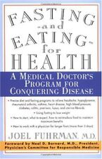 Fasting and Eating for Health: A Medical Doctors