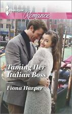Harlequin Romance: Taming Her Italian Boss 4429 by Fiona Harper2014,Larger print