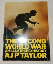THE SECOND WORLD WAR AN ILLUSTRATED HISTORY A.J.P. Taylor 1976 PB illust. WWII
