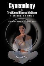 Gynecology in Traditional Chinese Medicine - Vietnamese Edition: Phu Khoa, Dong