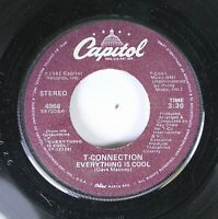 Soul 45 T-Connection - Everything Is Cool / Give Me Your Love On Capitol