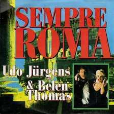 disco 45 GIRI Udo JURGENS & Belen THOMAS SEMPRE ROMA - CIAO, AMICI CIAO