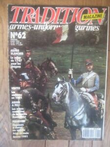 TRADITION MAGAZINE n° 62 - DRAGONS SABRE 1767 - ARMES DUMONTHIER