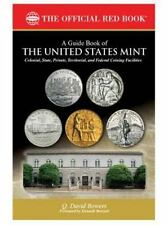 A Guide Book of the United States Mint~History~Procedures~Collectibles~NEW 2016!
