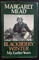 MARGARET MEAD - BLACKBERRY WINTER - 1ST ED. - 1972.