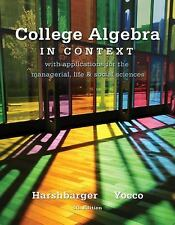 College Algebra in Context (4th Edition) by Harshbarger, Ronald J., Yocco, Lisa