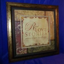 """Real Love Stories Never Have Endings"" Framed Print 15.5"" x 15.5"""