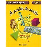 Janine Leclec'h-Lucas - Mathématiques CM1 A portée de maths - 2006 - Broché