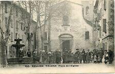 CARTE POSTALE / LE VAR / SOLLIES TOUCAS PLACE DE L'EGLISE