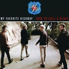 How to Call a Bluff by My Favorite Highway (CD, Apr-2009, Virgin)