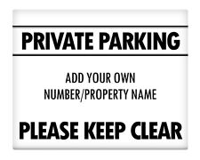 "PERSONALISED Private Parking Keep Clear METAL SIGN 8x10"" Safety Premises #3"