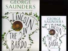 George Saunders - Lincoln in the Bardo; SIGNED & DATED 1st/1st + Card