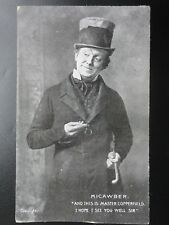 """MACAWBER """"and this is Master Copperfield. I hope I see you well Sir"""" c1907"""