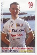 CYCLISME carte  cycliste PAUL MOUCHERAUD  équipe ROUBAIX LILLE METROPOLE 2009