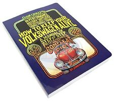 How to Keep Your Volkswagen Alive For The Idiot VW Bug Beetle Manual AC000900