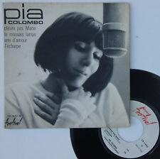 """Vinyle 45T Pia Colombo """"Le mauvais larron - Pleure pas Marie"""""""