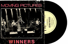 """MOVING PICTURES - WINNERS - 7"""" 45 VINYL RECORD PIC SLV 1982"""