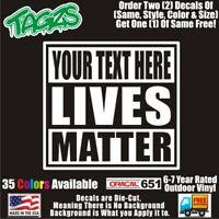 All Lives Matter Your Text DieCut Vinyl Window Decal Sticker Car Truck SUV JDM