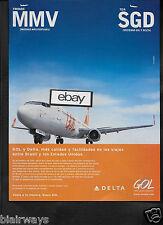 DELTA AIRLINES & GOL BRASIL BOEING 737-800 MMV-SGD 2013 PORTUGUESE AD