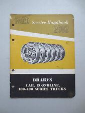 Original 1962 Ford brakes service booklet - cars, Econoline & F series trucks