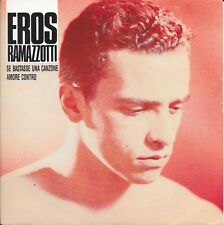 "Eros Ramazzotti 7"" Se Bastasse Una Canzone - France (EX/EX)"
