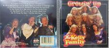 THE KELLY FAMILY / GROWIN' UP * CD * Neuwertig *