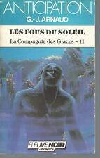 Les Fous du soleil .G.-J. ARNAUD.Anticipation 1198 SF48B