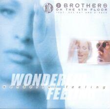 2 BROTHERS ON THE 4TH FLOOR - Wonderful feeling CDS 2TR + VIDEO 2000 EURODANCE