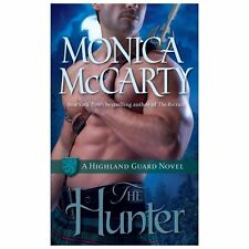 Highland Guard Ser.: The Hunter : A Highland Guard Novel 7 by Monica McCarty (20