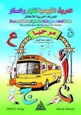 Das arabische Alphabet für Gross und Klein von Mohamed Abdel Aziz (2011, Geheftet)