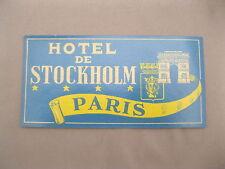 VINTAGE HOTEL DE STOCKHOLM PARIS LUGGAGE STICKER/DECAL~UNUSED