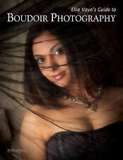 Ellie Vayo's Guide to Boudoir Photography-ExLibrary