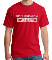 Dont Like Guns Adult's T-shirt Funny Gun Advices Tee for Men - 1038C