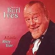Burl Ives - A Little Bitty Tear: The Best Of [CD]