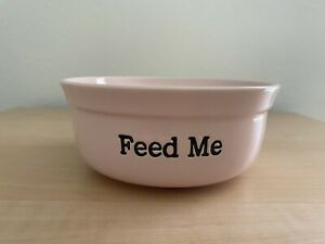 "NEW Signature Housewares Inc. Pink ""Feed Me Ceramic Dog Bowl"
