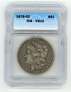 1878 CC Morgan Silver Dollar ICG VG 10