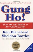 Gung Ho! Turn On the People in Any Organization by Ken Blanchard