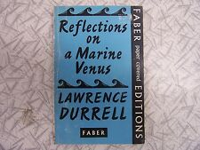Reflections on a Marine Venus by Lawrence Durrell 1960 The Landscape of Rhodes