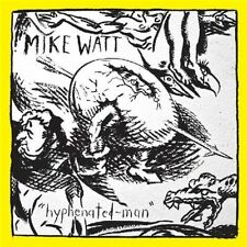 Mike Watt / Hyphenated-Man - Vinyl LP Minutemen