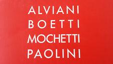 GETULIO ALVIANI, ALIGHIERO BOETTI, MAURIZIO MOCHETTI, GIULIO PAOLINI