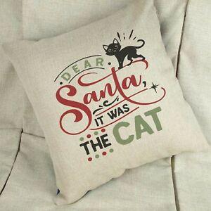Dear Santa It was The Cat Cushion Linen / White Funny Pet Cushion Cat Pillow